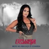 Beijo no Pescoço É Covardia de Luiza Ketilyn