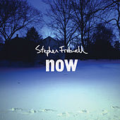 Now by Stephen Fretwell