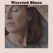 Worried Blues de Various Artists