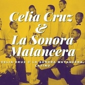 Celia Cruz & La Sonora Matancera, Latino von Celia Cruz