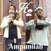 Ampunilah by H2