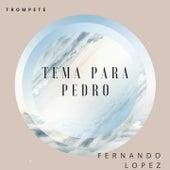 Tema para Pedro (Trompete) von Fernando Lopez