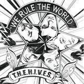 We Rule The World (T.H.E.H.I.V.E.S) de The Hives