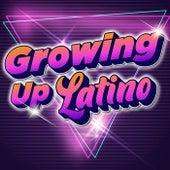 Growing Up Latino de Various Artists