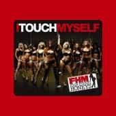 I Touch Myself von FHM High Street Honeys