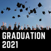 Graduation 2021 by Various Artists