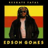 Resgate Fatal de Edson Gomes