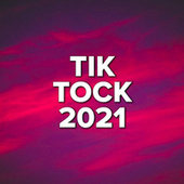 Tik Tock 2021 fra Various Artists