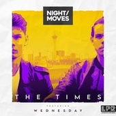 The Times by Night Moves