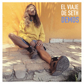Demos by El Viaje de Seth