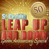 Leap up and Down: Golden Anniversary Special de St. Cecilia