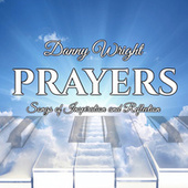 Prayers: Songs of Inspiration and Reflection by Danny Wright