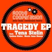 Tragedy EP von Tena Stelin