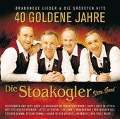 40 Goldene Jahre von Die Stoakogler