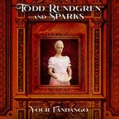 Your Fandango von Todd Rundgren