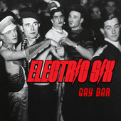 Gay Bar (Re-Recorded) by Electric Six