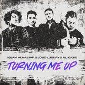Turning Me Up (Hadal Ahbek) von Issam Alnajjar