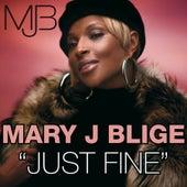 Just Fine von Mary J. Blige