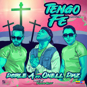 Tengo Fe by Doble A