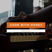 Cook With Honey von Various Artists
