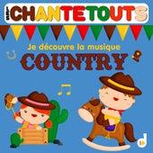 Les chantetouts : Je découvre la musique country by The Countdown Kids