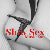 Slow Sex Music Zone (Deep Sensations) fra Chilled Ibiza