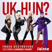 UK Hun? di Frock Destroyers
