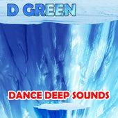 Dance Deep Sounds de D. Green