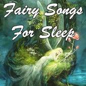 Fairy Songs  for Sleep de Sleepy