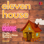Let's Groove de Brother's House Charlie