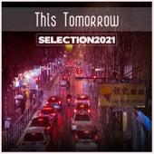 This Tomorrow Selection 2021 de Various Artists
