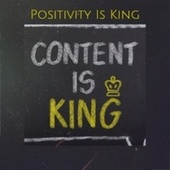 Positivity Is King by Various Artists