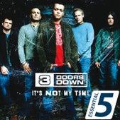 It's Not My Time von 3 Doors Down
