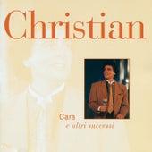 Cara E Altri Successi by Cristian Castro
