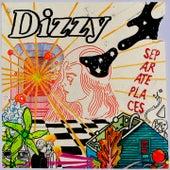 Separate Places van Dizzy