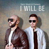 I Will Be by Sam West