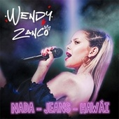 Nada / Jeans / Hawai de Wendy Zanco