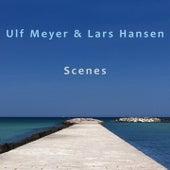 Scenes von Lars Hansen Ulf Meyer