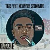 This Wat Newyork Soundlike von Blizzle