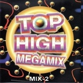 Top High Megamix Mix 2 (究極顛峰新連續) von Peter Andre, Dubstar, Blur, Gabrielle, Real McCoy, Fun Factory, Suggs, George Michael, Backstreet Boys, Lina Santiago, Mighty Dub Katz, Gina G, La Bouche, Captain Jack, U 96, Baby D, Captain Hollywood Project, Tokyo Ghetto Pussy, Scooter
