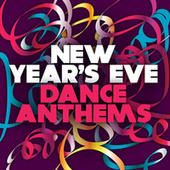 New Years Eve Dance Anthems von Various Artists