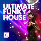 Ultimate Funky House von Various Artists