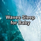 Waves Sleep for Baby by Spa Music (1)