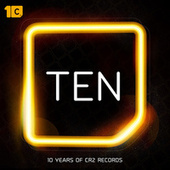 TEN (10 Years of Cr2 Records Mainroom Anthems) fra Various Artists
