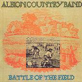 Battle Of The Field by The Albion Band