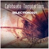 Celebrate Temptations Selection 2021 de Various Artists