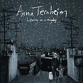 Leaving On A Mayday von Anna Ternheim