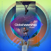 Perfecto amor by Global Worship Music