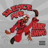 Silence Punk by Runt Dawg