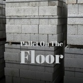 Pallet On The Floor by Various Artists
